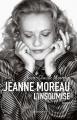 """Afficher """"Jeanne Moreau, l'insoumise"""""""