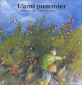 """Afficher """"L'ami pommier"""""""