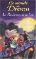 """Afficher """"Le monde de Droon n° 15<br /> Le parchemin de la lune T15"""""""