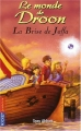 """Afficher """"Le monde de Droon n° 14<br /> La brise de Jaffa T14"""""""