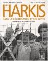 """Afficher """"harkis dans la colonisation et ses suites (Les )"""""""