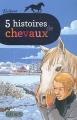 """Afficher """"5 histoires de chevaux"""""""