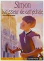 """Afficher """"Simon, bâtisseur de cathédrale"""""""