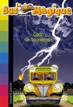 """Afficher """"Le Bus magique Coup de tonnerre !"""""""