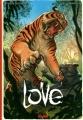 """Afficher """"Love n° 1<br /> Le Tigre"""""""