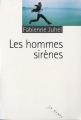 vignette de 'Les Hommes sirènes (Fabienne Juhel)'
