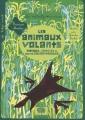 """Afficher """"animaux volants (Les)"""""""