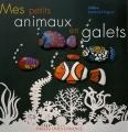 """Afficher """"Mes petits animaux en galets"""""""
