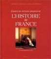 """Afficher """"Quand les artistes peignaient l'histoire de France"""""""