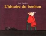 """Afficher """"L'histoire du bonbon"""""""