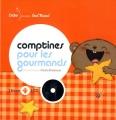 """Afficher """"Comptines pour les gourmands"""""""