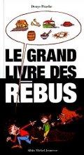 """Afficher """"Le grand livre des rébus"""""""