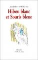 """Afficher """"Hibou blanc et souris bleue"""""""