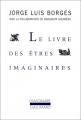 vignette de 'Le livre des êtres imaginaires (Jorge Luis Borges)'