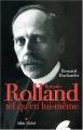 """Afficher """"Romain Rolland tel qu'en lui-même"""""""