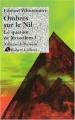 """Afficher """"quatuor de Jérusalem (Le) n° 3 Ombres sur le Nil"""""""