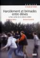"""Afficher """"Harcèlement et brimades entre élèves"""""""