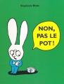 """Afficher """"Non, pas le pot !"""""""