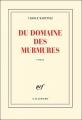 """Afficher """"Du domaine des murmures"""""""