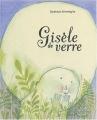 """Afficher """"Gisèle de verre"""""""