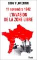 """Afficher """"L'invasion de la zone libre"""""""