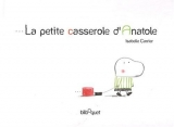 vignette de 'La petite casserole d'Anatole (Isabelle Carrier)'