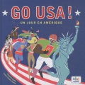 """Afficher """"Go USA !: un jour en Amérique"""""""