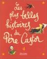 """Afficher """"Les plus belles histoires du Père Castor"""""""