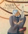 """Afficher """"Angèle et le cerisier"""""""