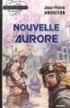 """Afficher """"Nouvelle aurore"""""""