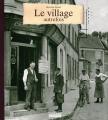 """Afficher """"Le village autrefois"""""""