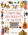 """Afficher """"L'Histoire des enfants du monde"""""""