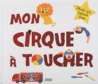 "Afficher ""Mon cirque à toucher"""