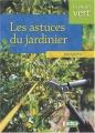 """Afficher """"astuces du jardinier (Les )"""""""