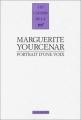 vignette de 'Portrait d'une voix (Marguerite Yourcenar)'