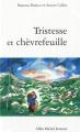 """Afficher """"Dans la forêt Tristesse et chèvrefeuille"""""""