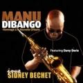 """Afficher """"Manu Dibango joue Sidney Bechet"""""""