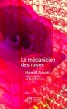 """Afficher """"Mécanicien des roses (Le)"""""""