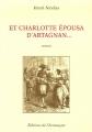 """Afficher """"Et Charlotte épousa d'Artagnan..."""""""