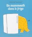 """Afficher """"Un Mammouth dans le frigo"""""""