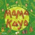 """Afficher """"Et tout çà c'est Mama Kaya"""""""
