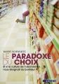 """Afficher """"Le paradoxe du choix"""""""
