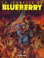 """Afficher """"La Jeunesse de Blueberry n° 01"""""""