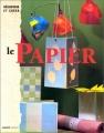 """Afficher """"Le papier"""""""