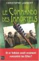 """Afficher """"commando des immortels (Le)"""""""