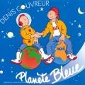 """Afficher """"Planète bleue"""""""