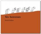 "Afficher ""Six hommes"""