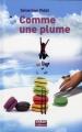 """Afficher """"Comme une plume"""""""