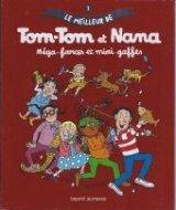"""Afficher """"Tom-Tom et Nana n° 1<br /> Méga-farces et mini-gaffes"""""""