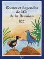 """Afficher """"Contes et légendes de l'île de la Réunion"""""""